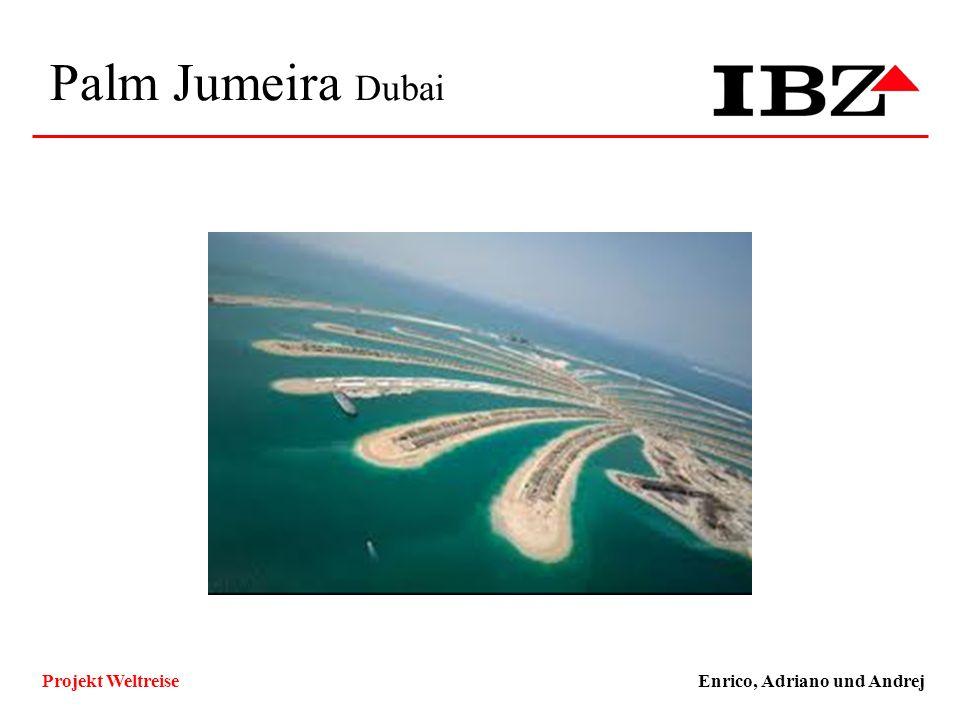 Palm Jumeira Dubai Enrico, Adriano und AndrejProjekt Weltreise Technische und Funktionale Ziele, Qualitätsziele ZielKlassifizierungMuss/WunschKlassifi