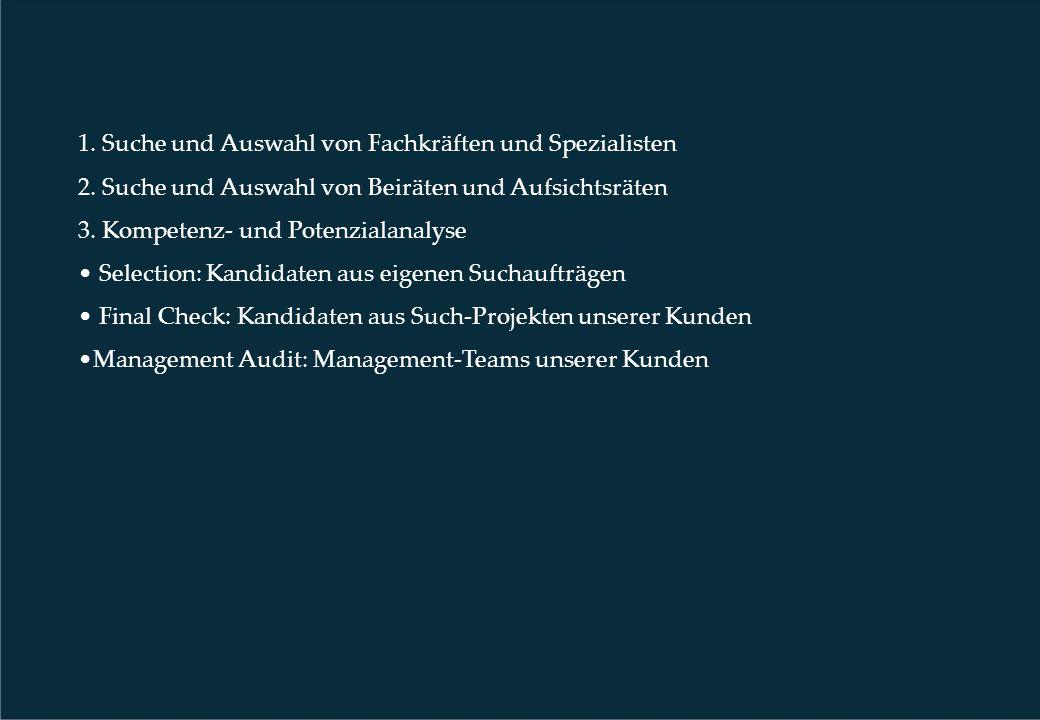 1. Suche und Auswahl von Fachkräften und Spezialisten 2.