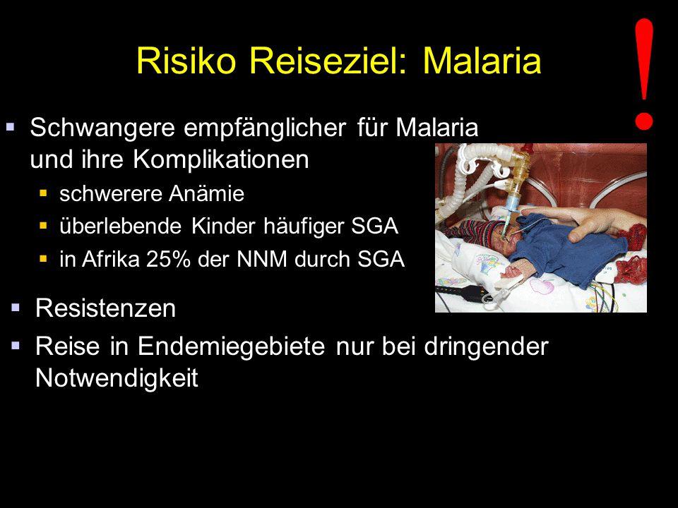 Risiko Reiseziel: Malaria  Schwangere empfänglicher für