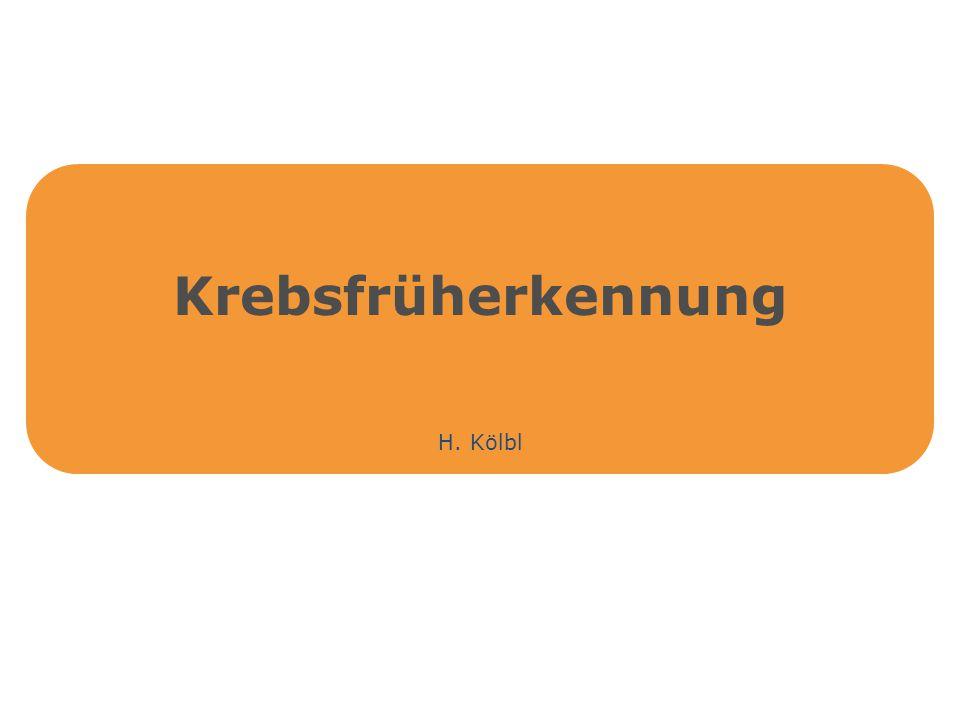 Krebsfrüherkennung H. Kölbl