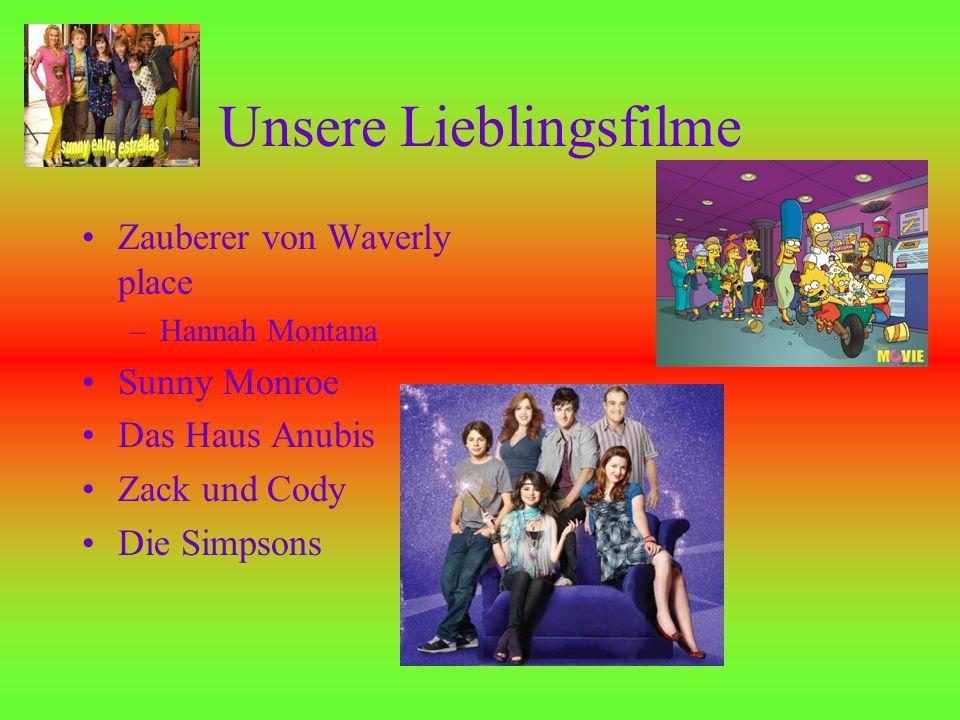 Unsere Lieblingsfilme Zauberer von Waverly place –Hannah Montana Sunny Monroe Das Haus Anubis Zack und Cody Die Simpsons