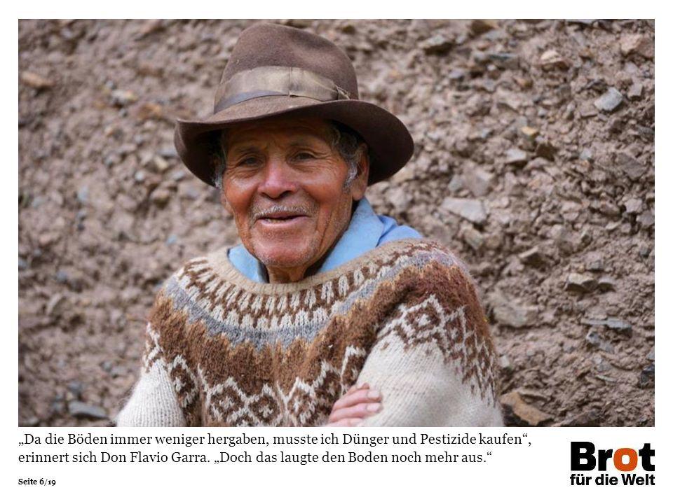 """Seite 7/19 """"Als wir hier einen Kurs in nachhaltiger Landwirtschaft anboten, war Don Flavio einer der eifrigsten Teilnehmer , sagt Projektleiter Máximo Contreras von Diaconía."""