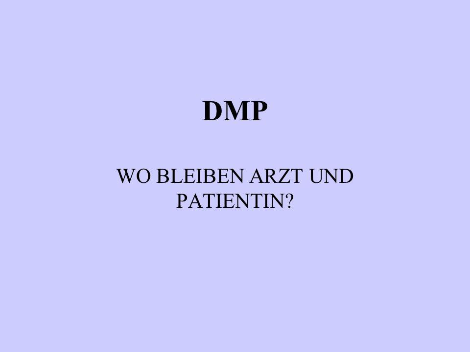 DMP WO BLEIBEN ARZT UND PATIENTIN