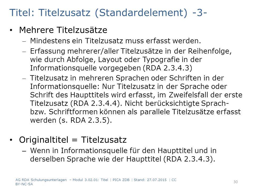 Titel: Titelzusatz (Standardelement) -3- Mehrere Titelzusätze Mindestens ein Titelzusatz muss erfasst werden.