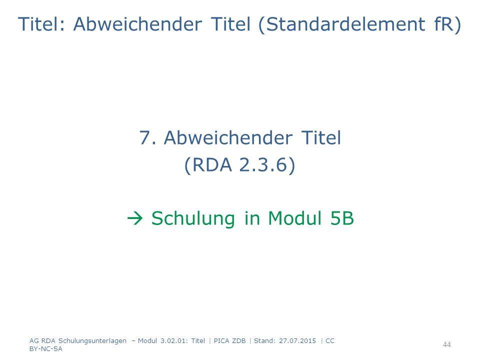 Titel: Abweichender Titel (Standardelement fR) 7.