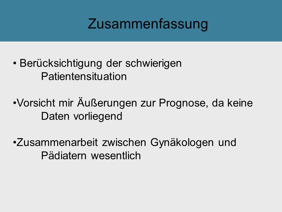 Tilak GsmbH: Berücksichtigung der schwierigen Patientensituation Vorsicht mir Äußerungen zur Prognose, da keine Daten vorliegend Zusammenarbeit zwisch