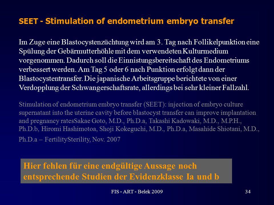 Im Zuge eine Blastocystenzüchtung wird am 3. Tag nach Follikelpunktion eine Spülung der Gebärmutterhöhle mit dem verwendeten Kulturmedium vorgenommen.