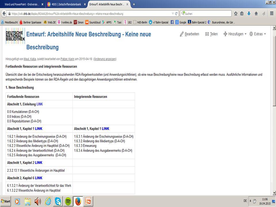 AG RDA Schulungsunterlagen – Modul 5 B: Neue Beschreibungen| Stand: 25.06.2015 | PICA | CC BY-NC-SA 27