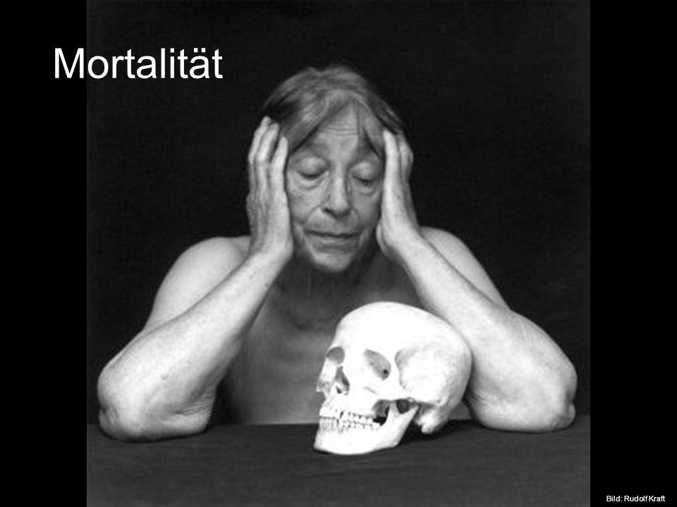Bild: Rudolf Kraft Mortalität