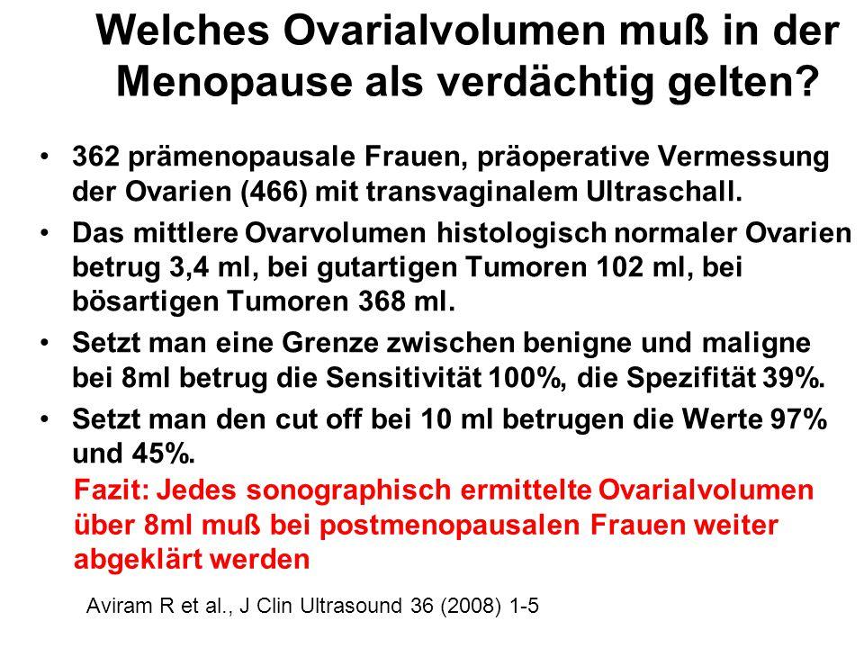Welches Ovarialvolumen muß in der Menopause als verdächtig gelten? 362 prämenopausale Frauen, präoperative Vermessung der Ovarien (466) mit transvagin