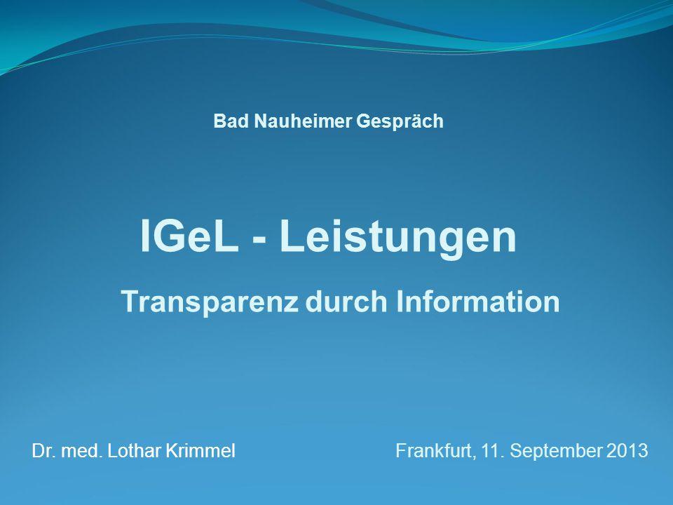 Bad Nauheimer Gespräch IGeL - Leistungen Transparenz durch Information Dr.