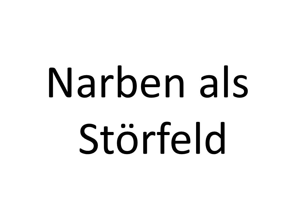 Narben als Störfeld