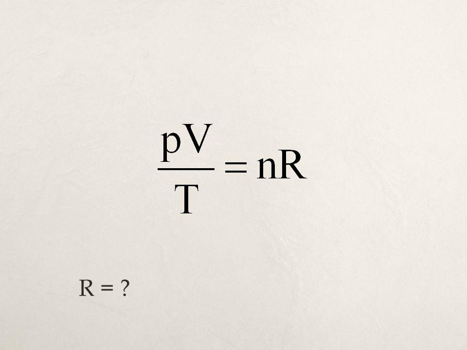 R = ?