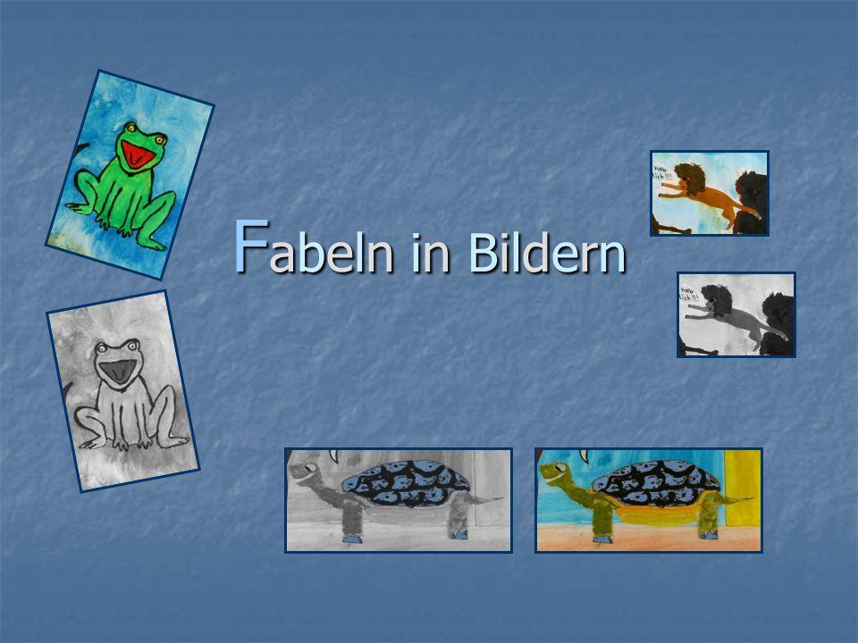 Fabeln in BildernFabeln in BildernFabeln in BildernFabeln in Bildern