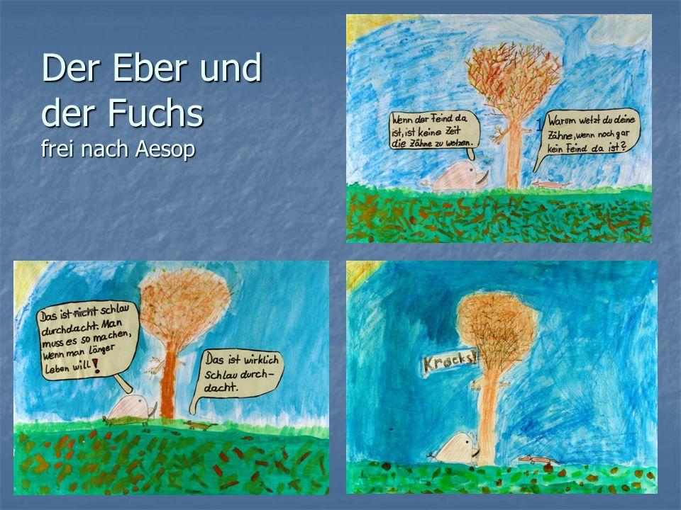 Der Eber und der Fuchs frei nach Aesop 1