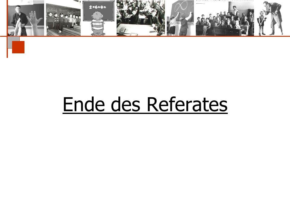 Ende des Referates
