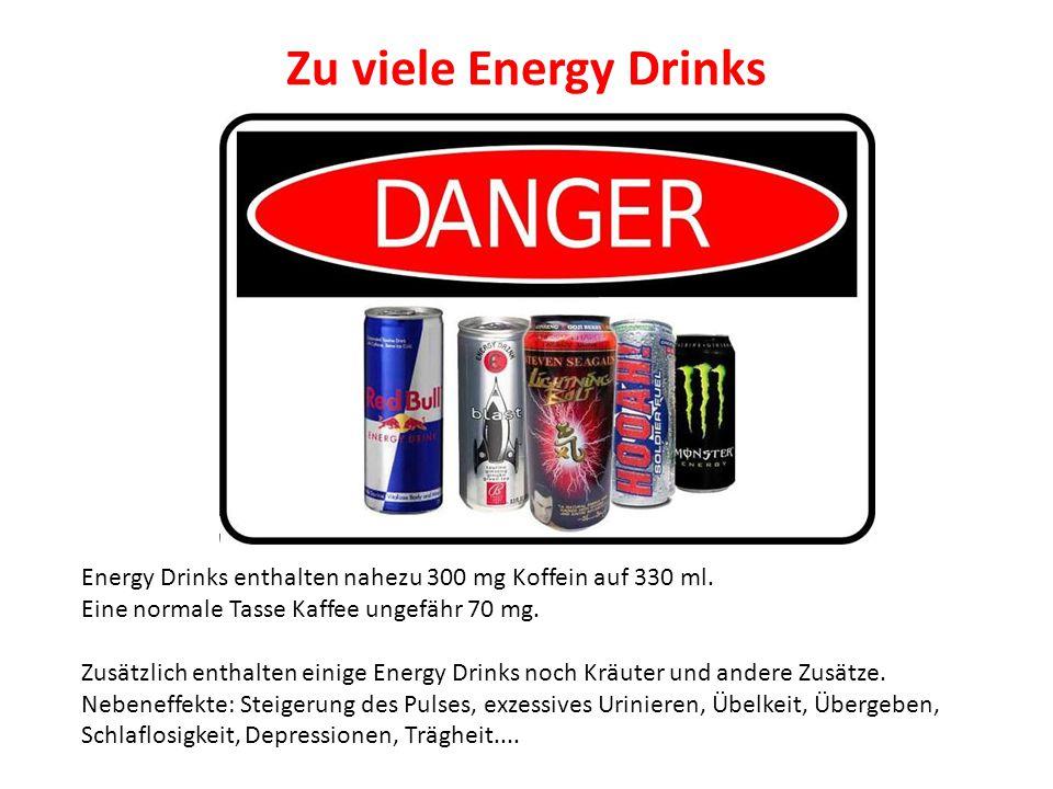 Energy Drinks enthalten nahezu 300 mg Koffein auf 330 ml. Eine normale Tasse Kaffee ungefähr 70 mg. Zusätzlich enthalten einige Energy Drinks noch Krä