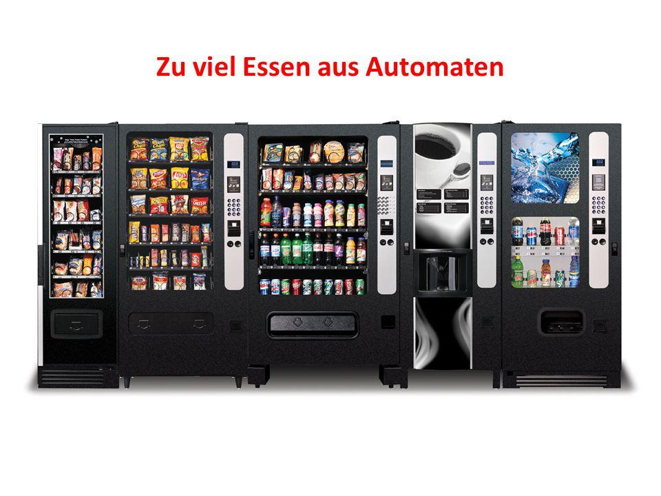 Zu viel Essen aus Automaten