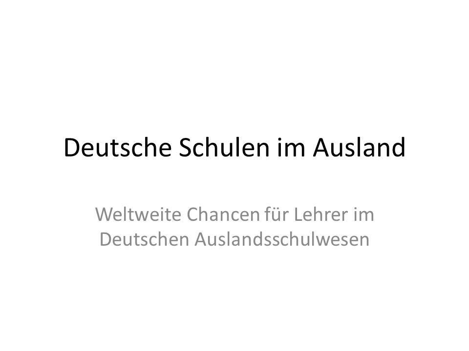Deutsche Schulen im Ausland Weltweite Chancen für Lehrer im Deutschen Auslandsschulwesen