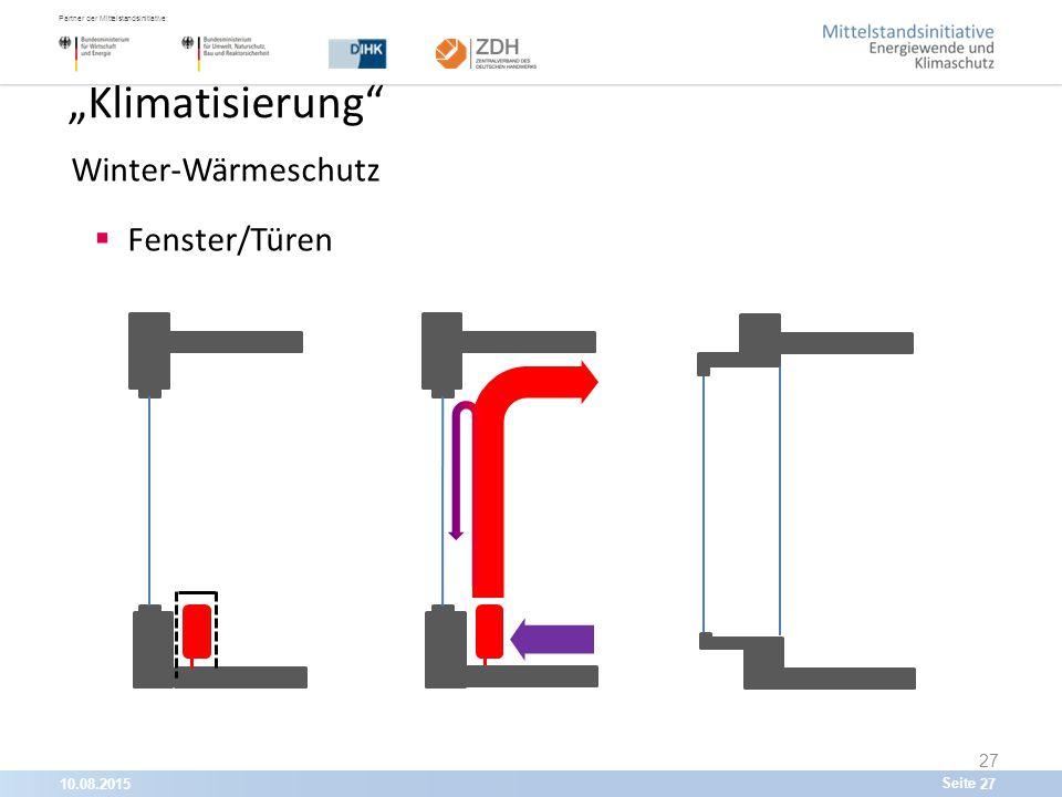 """10.08.201527 Partner der Mittelstandsinitiative: Seite 27 """"Klimatisierung Winter-Wärmeschutz  Fenster/Türen"""