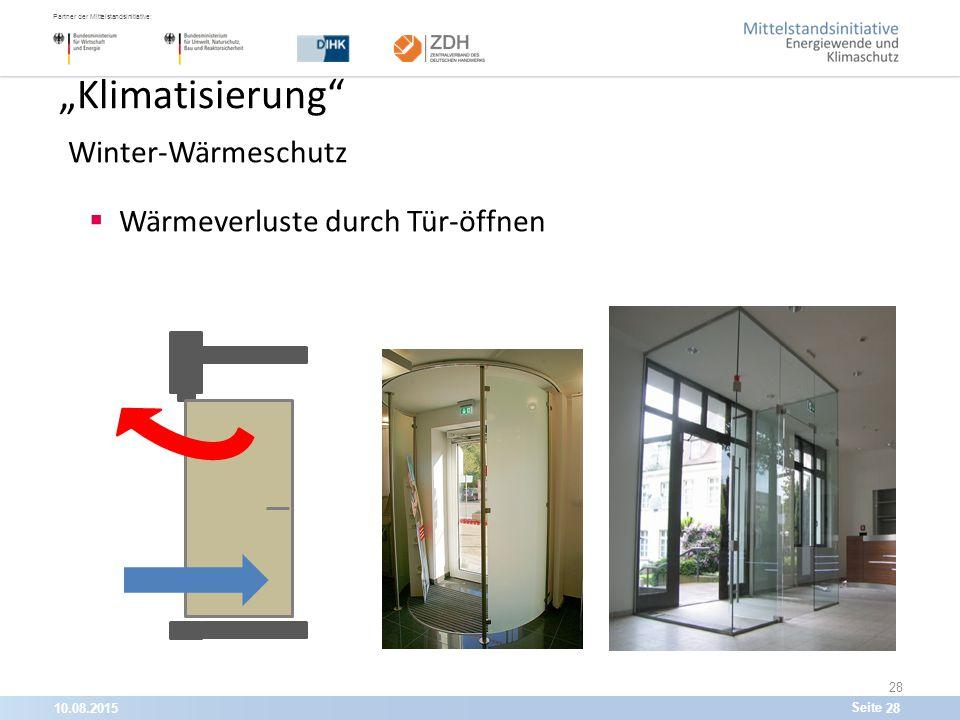 """10.08.201528 Partner der Mittelstandsinitiative: Seite 28 """"Klimatisierung Winter-Wärmeschutz  Wärmeverluste durch Tür-öffnen"""