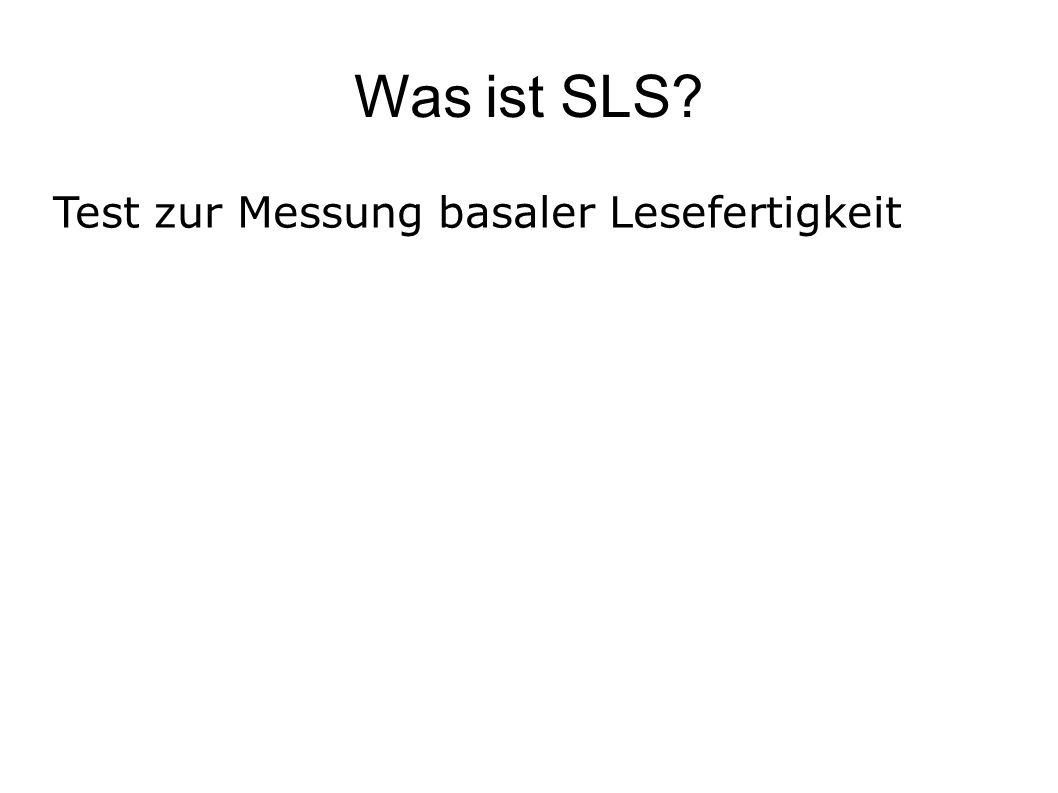 Was ist SLS? Test zur Messung basaler Lesefertigkeit
