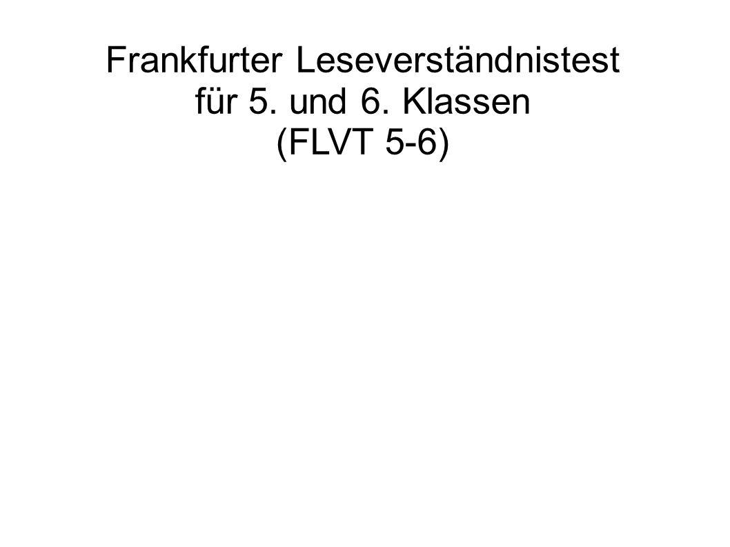 Frankfurter Leseverständnistest für 5. und 6. Klassen (FLVT 5-6)