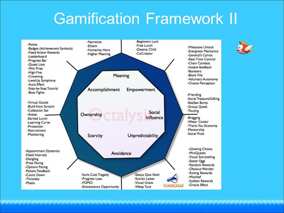 Gamification Framework II