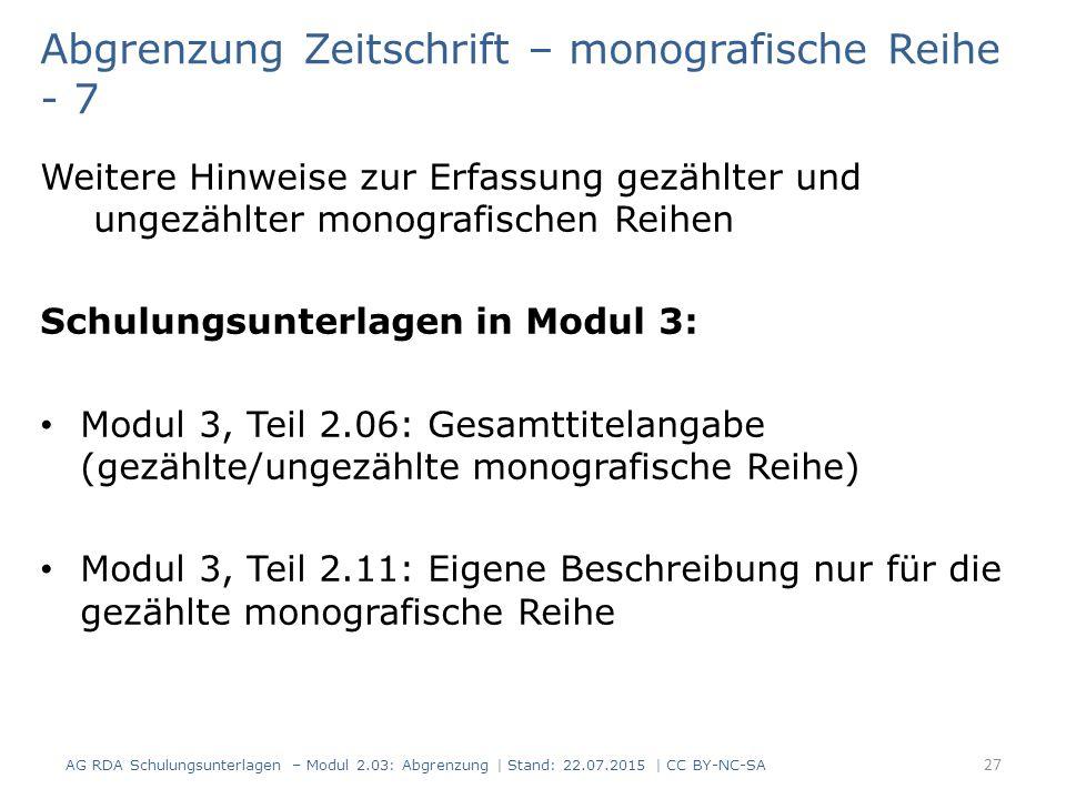 Weitere Hinweise zur Erfassung gezählter und ungezählter monografischen Reihen Schulungsunterlagen in Modul 3: Modul 3, Teil 2.06: Gesamttitelangabe (