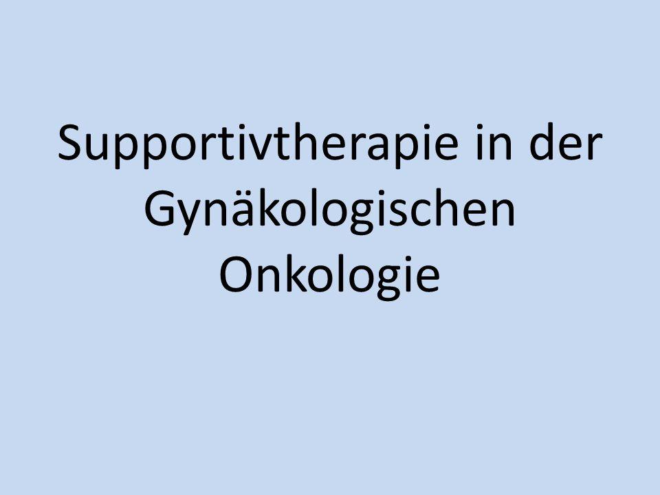 Supportivtherapie in der Gynäkologischen Onkologie
