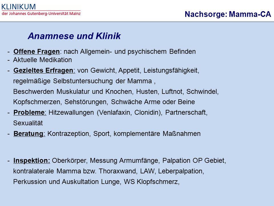 - Offene Fragen: nach Allgemein- und psychischem Befinden - Aktuelle Medikation - Gezieltes Erfragen: von Gewicht, Appetit, Leistungsfähigkeit, regelm
