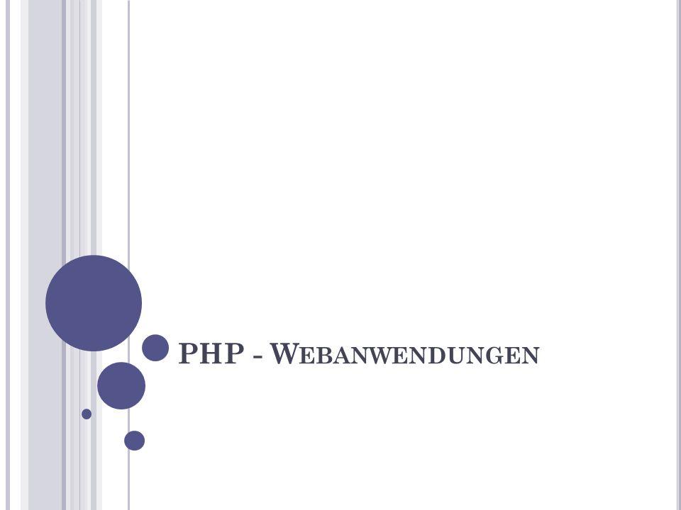 PHP - W EBANWENDUNGEN