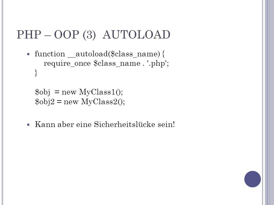 PHP – OOP (14) I NTERFACE (B) Mehrfachvererbung: interface a { public function foo(); } interface b { public function bar(); } interface c extends a, b { public function baz(); } class d implements c { public function foo() { } public function bar() { } public function baz() { } }