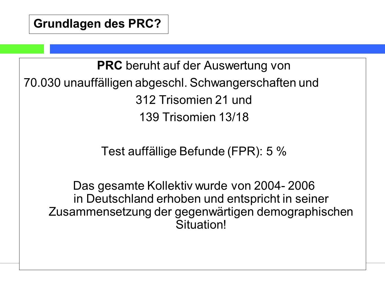 20 Stand: 1/2009©Labor wagnerstibbe & eiben glaubitz (Essen) Grundlagen des PRC? PRC beruht auf der Auswertung von 70.030 unauffälligen abgeschl. Schw