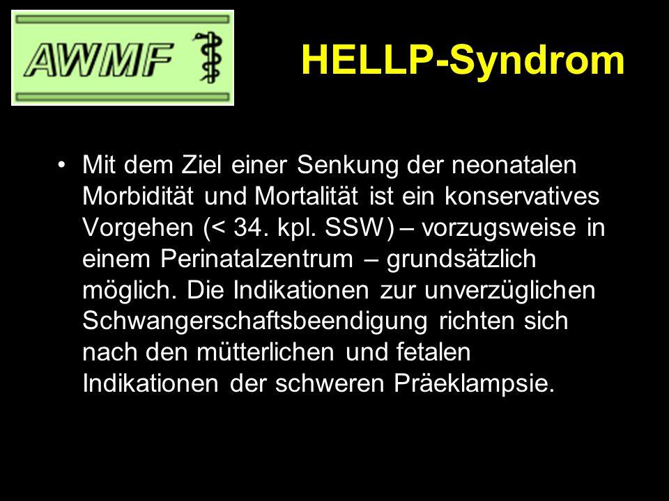 HELLP-Syndrom Die Therapie orientiert sich an der Behandlung der Präeklampsie (Mg, Antihypertensiva) [EL: IIa] Additiv können Glukokortikosteroide eingesetzt werden, die beim HELLP-Syndrom wahrscheinlich therapeutisch wirksam sind [EL: Ib].
