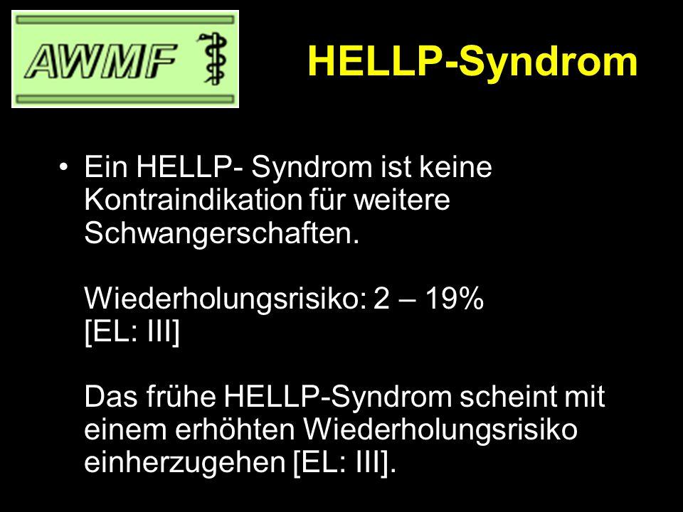 HELLP-Syndrom Folgende spezifische Therapieregime sind möglich: 1) Methylprednisolon (Urbason® ) 32 mg/d iv., bei Bedarf höhere Dosierung (Cave: additiv RDS- Prophylaxe mit Betamethason) EL: IIb] 2) Dexamethason 2 – 3 x 10 mg/d iv.