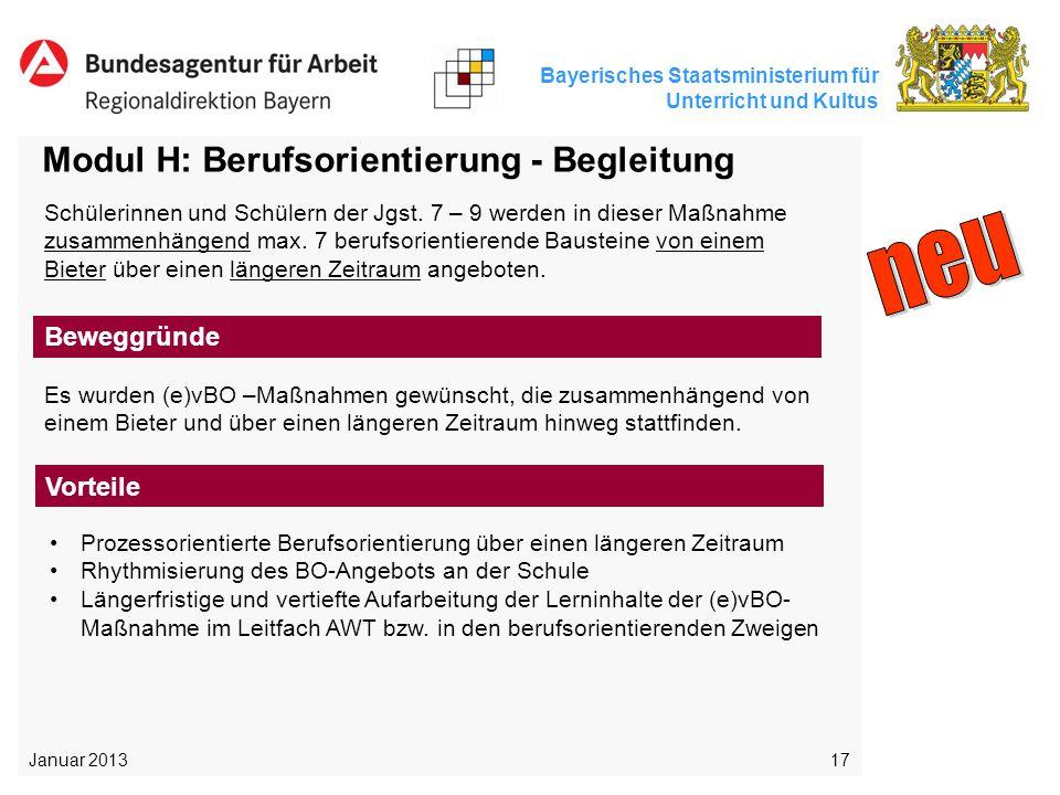 Bayerisches Staatsministerium für Unterricht und Kultus 17 Modul H: Berufsorientierung - Begleitung Es wurden (e)vBO –Maßnahmen gewünscht, die zusamme