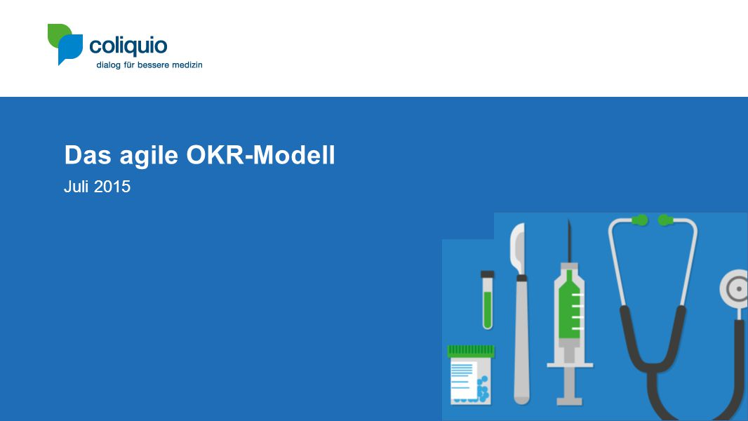 Das agile OKR-Modell Juli 2015