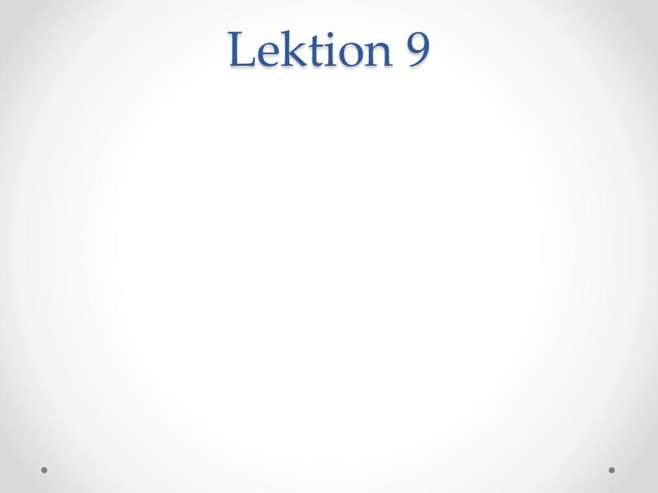 Lektion 9