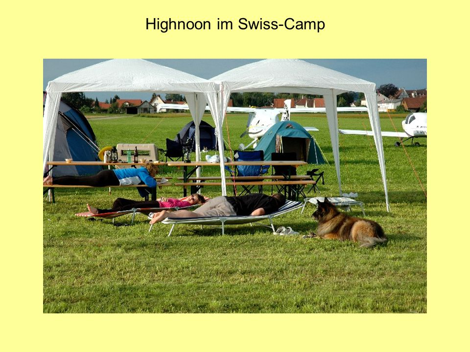 Highnoon im Swiss-Camp