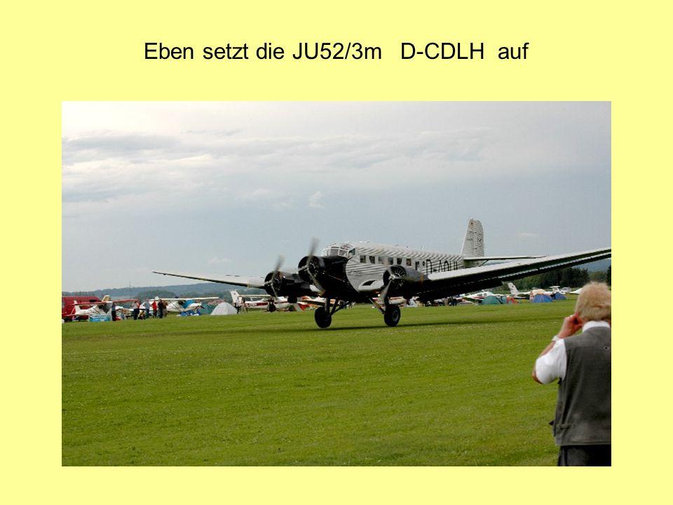Eben setzt die JU52/3m D-CDLH auf