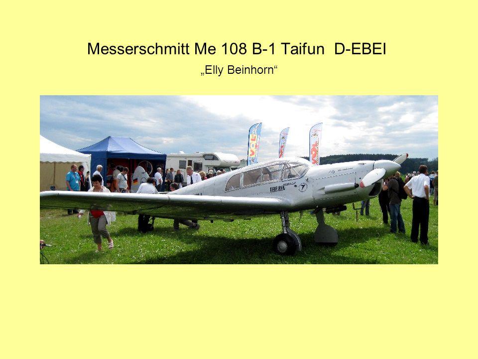 """Messerschmitt Me 108 B-1 Taifun D-EBEI """"Elly Beinhorn"""
