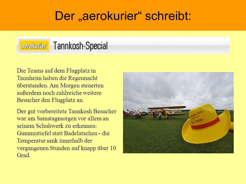 """Der """"aerokurier"""" schreibt: Die Teams auf dem Flugplatz in Tannheim haben die Regennacht überstanden. Am Morgen steuerten außerdem noch zahlreiche weit"""