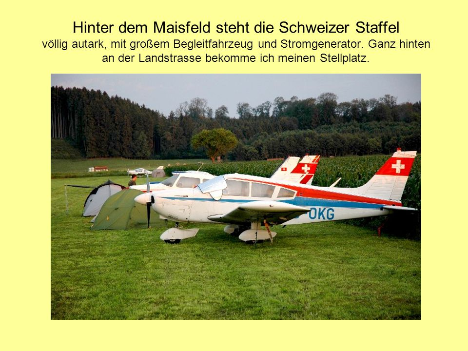 Highnoon im Swiss-Camp