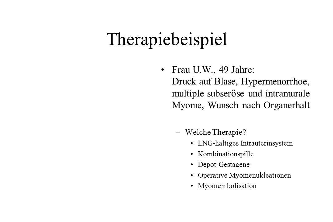 Therapiebeispiel Frau U.W., 49 Jahre: Druck auf Blase, Hypermenorrhoe, multiple subseröse und intramurale Myome, Wunsch nach Organerhalt –Welche Thera