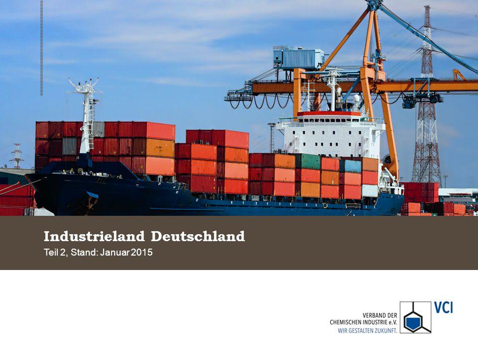 Deutschland ist ein guter Industriestandort Stärken und Schwächen des Industriestandorts Deutschland 144 Länder im Vergleich; Bester Platz =1, Schlechtester Platz = 144 Quelle: World Economic Forum 2014/2015 2