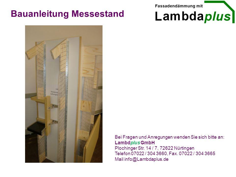 Bauanleitung Messestand Bei Fragen und Anregungen wenden Sie sich bitte an: Lambdplus GmbH Plochinger Str.
