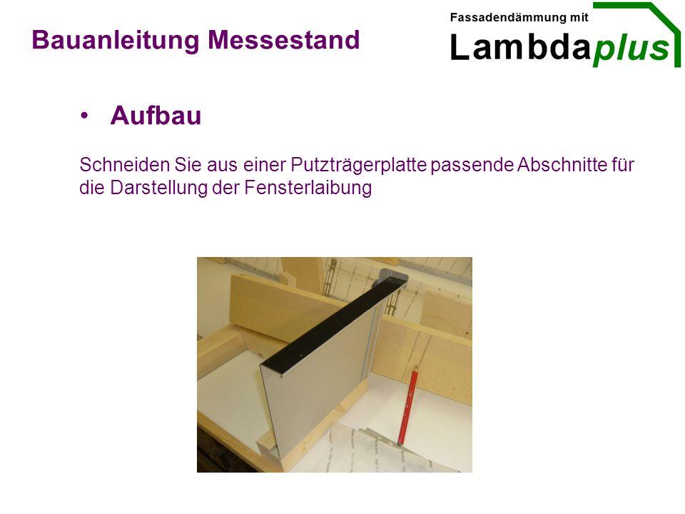 Aufbau Bauanleitung Messestand Schneiden Sie aus einer Putzträgerplatte passende Abschnitte für die Darstellung der Fensterlaibung