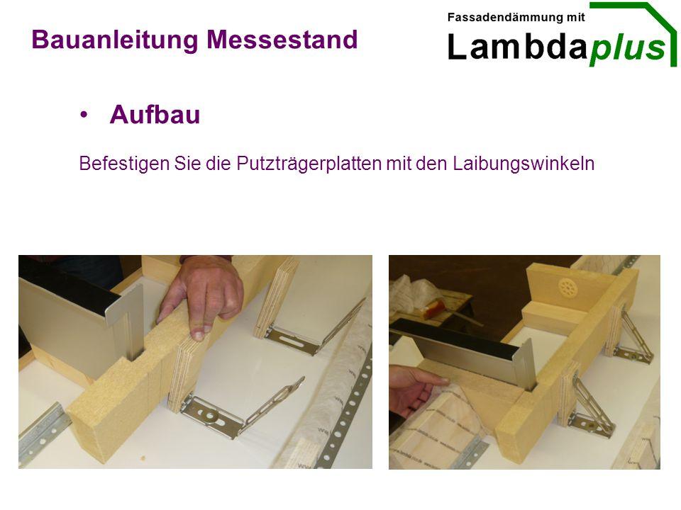 Aufbau Bauanleitung Messestand Befestigen Sie die Putzträgerplatten mit den Laibungswinkeln