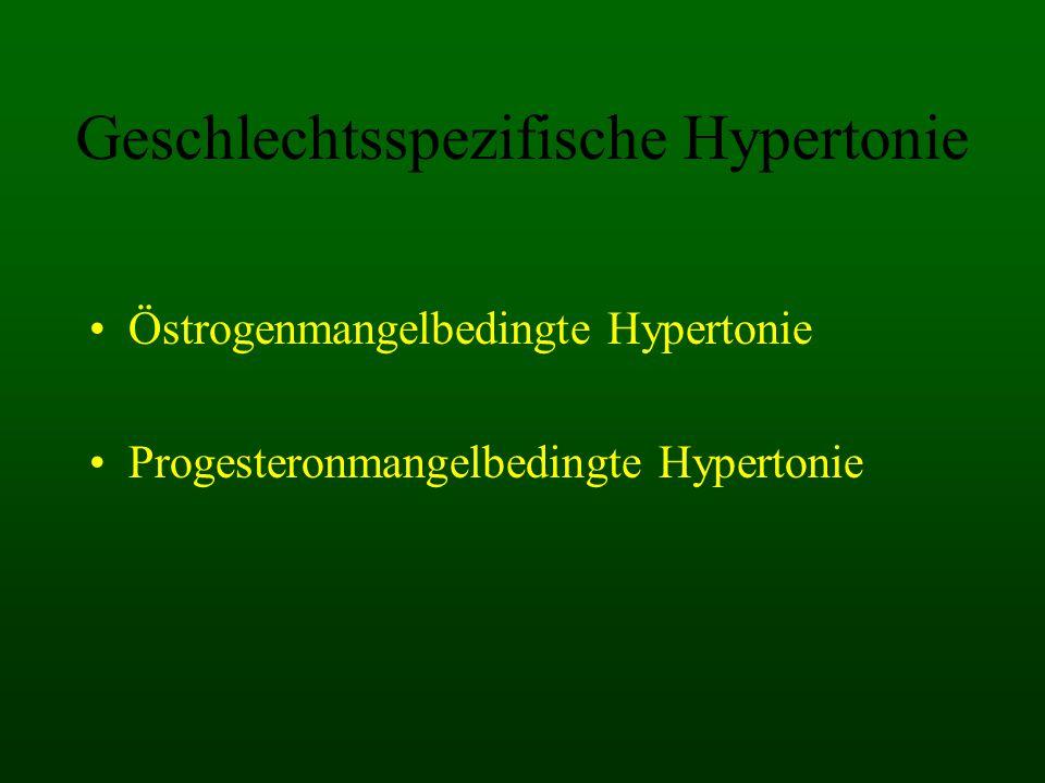 Geschlechtsspezifische Hypertonie Östrogenmangelbedingte Hypertonie Progesteronmangelbedingte Hypertonie